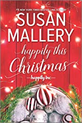 Happily This Christmas: A Novel (Happily Inc Book 6) Kindle Edition