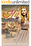 Harvey Girls: Kit: Finding Freedom and Love