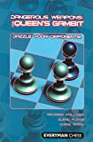 Dangerous Weapons: The Queens Gambit: Dazzle Your Opponents! (Everyman Chess)