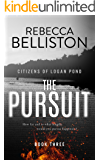 The Pursuit (Citizens of Logan Pond Book 3)