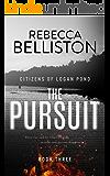 The Pursuit (Citizens of Logan Pond Book 3)