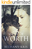 Waste of Worth (DeLuca Duet Book 1)