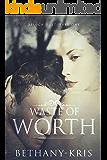Waste of Worth (DeLuca Duet Book 1)