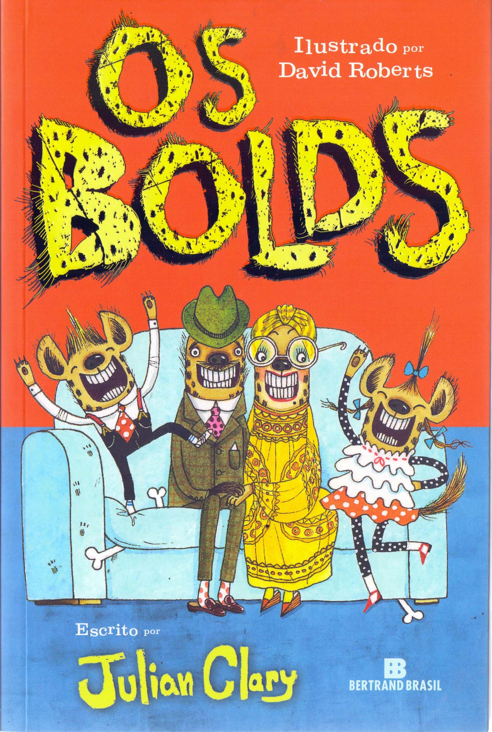 Os Bolds (Em Portugues do Brasil): Julian Clary e David Roberts: 9788528622294: Amazon.com: Books