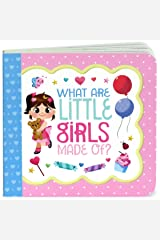 What Are Little Girls Made Of? (Little Bird Greetings) Board book