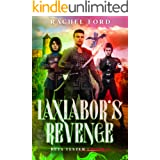 Iaxiabor's Revenge: A LitRPG Adventure (Beta Tester Book 6)