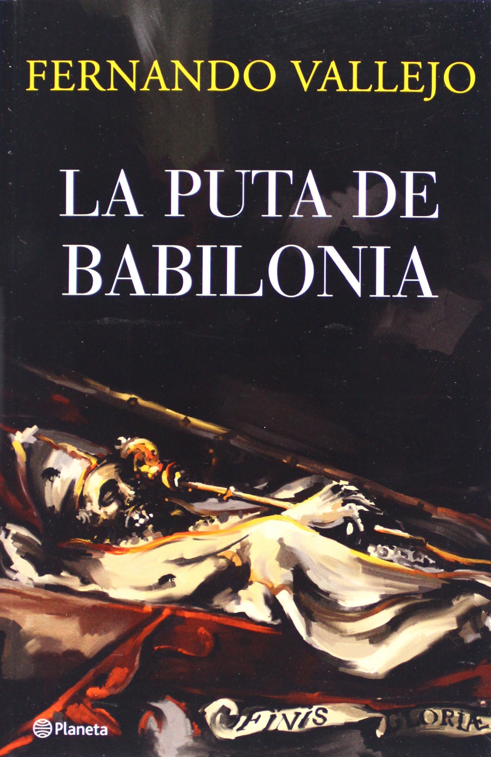La Puta de Babilonia  (Spanish Edition) by Brand: Planeta