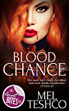 Blood Chance