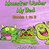 Monster Under My Bed: Stories for Anxious Children, Books 1 to 3