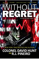 Without Regret (Hunter Stark Series Book 3) Kindle Edition