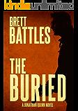 The Buried (A Jonathan Quinn Novel Book 9)