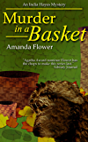 Murder in a Basket (An India Hayes Mystery Book 2)