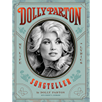 Dolly Parton, Songteller: My Life in Lyrics book cover