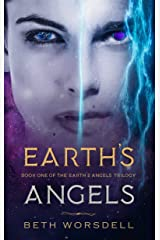 Earth's Angels: YA Edition (The Earth's Angels Trilogy Book 1) Kindle Edition
