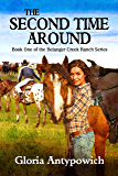 The Second Time Around (Belanger Creek Ranch Book 1)
