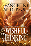 Wishful Thinking (The Swann Sisters Chronicles Book 1)