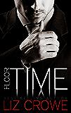 Floor Time (Stewart Realty Book 1)