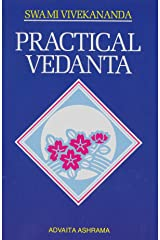 Practical Vedanta Kindle Edition