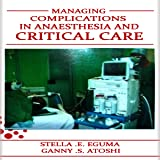 Managing Complications in Anaesthesia and