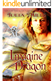 Imagine Dragon (Dragon Guard Book 32)