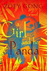 A Girl and Her Panda: A Young Adult Adventure Novel (The Animal Companions Series Book 2) Kindle Edition