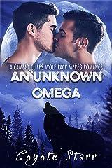 An Unknown Omega: A Cambio Cliffs Wolf Pack MPreg Romance (English Edition) Edición Kindle