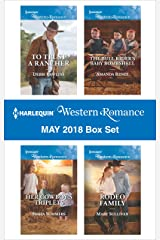 Harlequin Western Romance May 2018 Box Set: To Trust a Rancher\Her Cowboy's Triplets\The Bull Rider's Baby Bombshell\Rodeo Family Kindle Edition