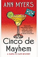 Cinco de Mayhem: A Santa Fe Cafe Mystery (Santa Fe Café Mystery) Kindle Edition