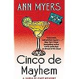 Cinco de Mayhem: A Santa Fe Cafe Mystery (Santa Fe Café Mystery)