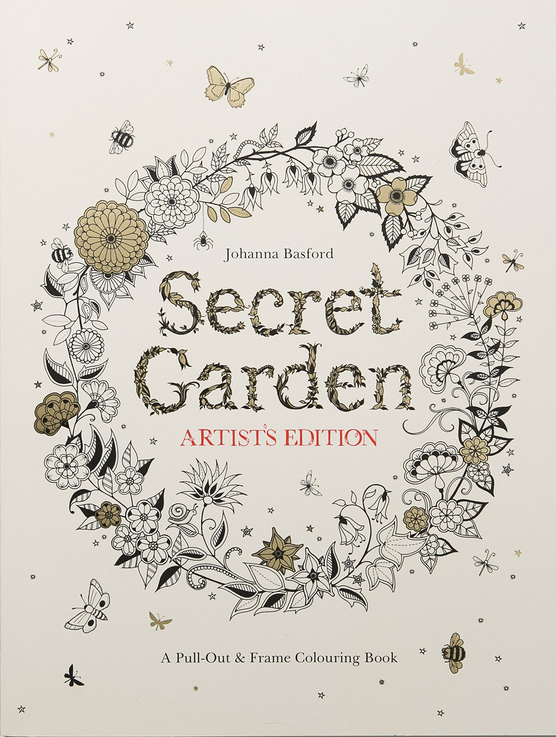 Amazon Secret Garden Artists Edition A Pull Out And Frame Colouring Book 9781780677309 Johanna Basford Books