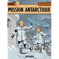 Lefranc (Tome 26) - Mission Antarctique (French Edition)