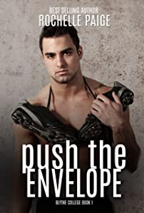 Push the Envelope (Blythe College Book 1)
