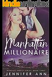 Manhattan Millionaire (Kendall Family Book 3)