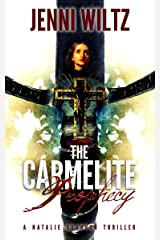 The Carmelite Prophecy (The Natalie Brandon Thrillers Book 2) Kindle Edition