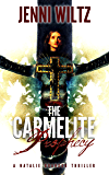 The Carmelite Prophecy (The Natalie Brandon Thrillers Book 3)