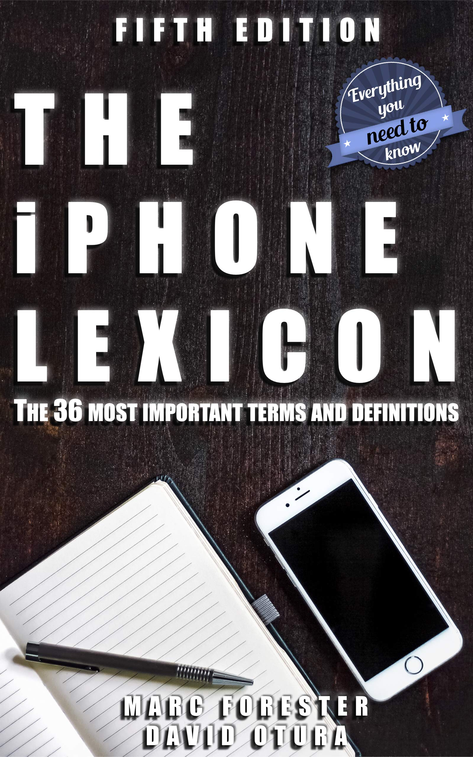 The iPhone Lexicon - Edition 2018: The 36 most important terms and definitions - Everything you need to know (English Edition)