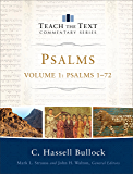Psalms : Volume 1 (Teach the Text Commentary Series): Psalms 1-72