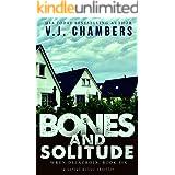 Bones and Solitude: a serial killer thriller (Wren Delacroix Book 6)