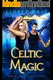 Celtic Magic (Dragon's Gift: The Druid Book 3)
