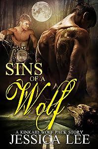 Sins of A Wolf (KinKaid Wolf Pack Book 4)