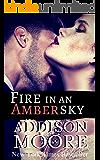 Fire in an Amber Sky: Billionaire Boys (Burning Through Gravity Book 3)