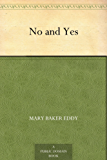 No and Yes (English Edition)