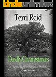 Deadly Circumstances - A Mary O'Reilly Paranormal Mystery (Book 16) (Mary O'Reilly Paranormal Mysteries)