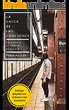 La chica de las canciones: ficción contemporánea (Spanish Edition)