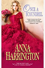 Once a Scoundrel (The Secret Life of Scoundrels Book 4) Kindle Edition