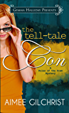 The Tell-Tale Con (Rules of the Scam book #1) (Rules of the Scam Mysteries)