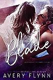 Blade: A B-Squad Novella