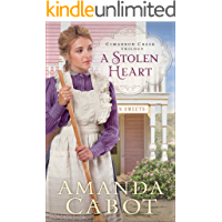 A Stolen Heart (Cimarron Creek Trilogy Book #1)