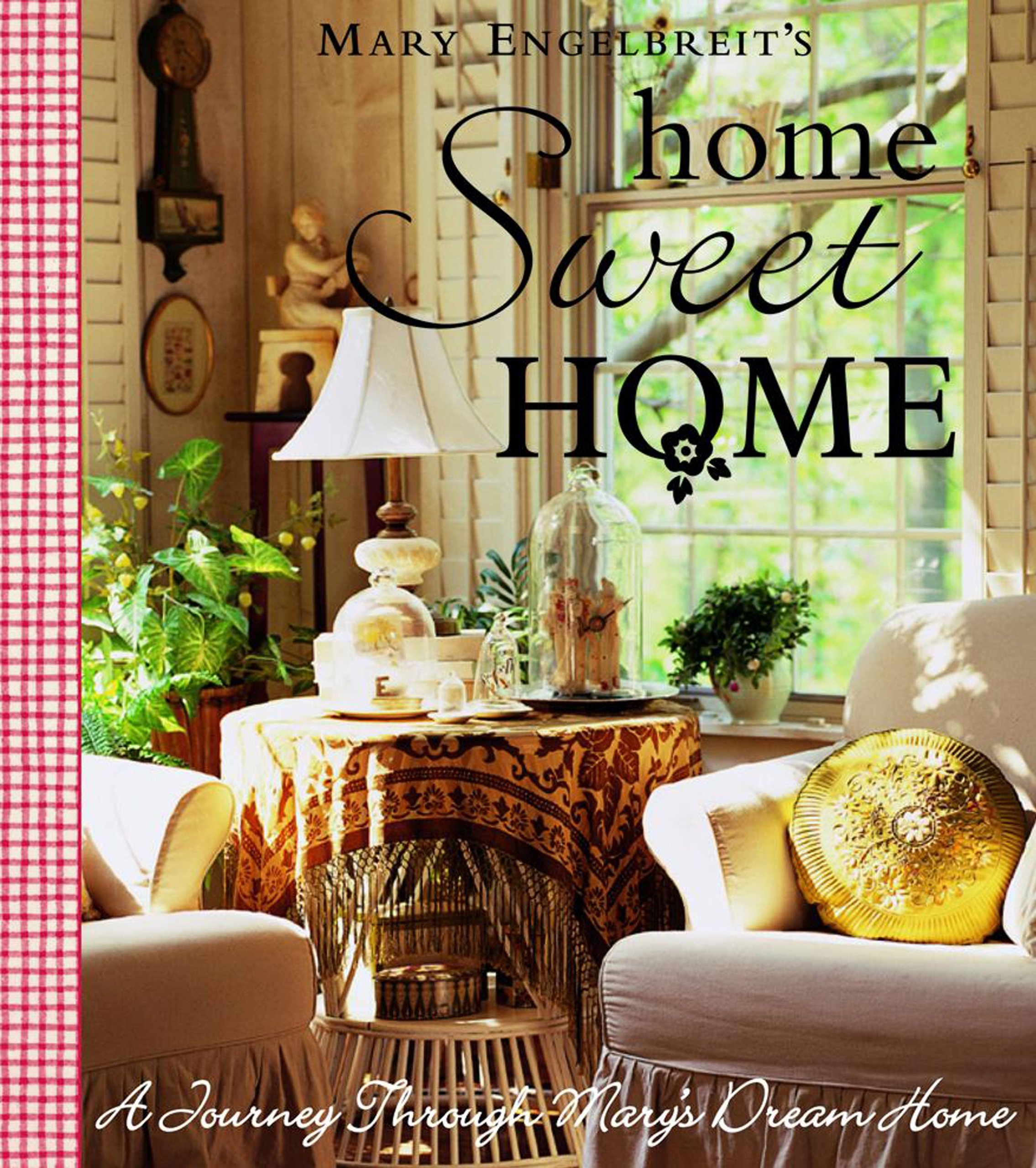 Home Sweet Home: A Journey Through Mary\'s Dream Home: Mary ...