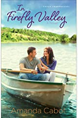 In Firefly Valley (Texas Crossroads Book #2): A Novel Kindle Edition
